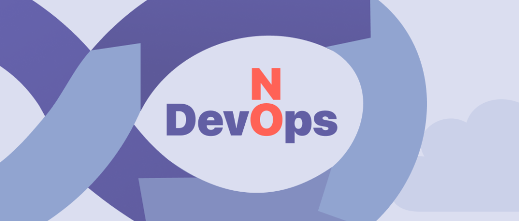 DevOps To NoOps